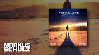 Markus Schulz feat. Lady V - Winter Kills Me (Fisherman & Hawkins Remix) [Out Now!]