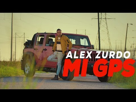 Alex Zurdo - Mi GPS (Video Oficial)