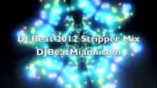 DJBeatMiami.com Strip Club Mix 2012 (Hip Hop)
