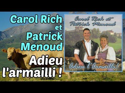 Carol Rich & Patrick Menoud - Adieu l'Armailli ! (Chansons Suisses) [Album complet]