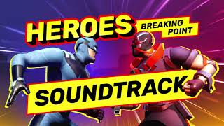 Guns of Boom – Heroes: Breaking Point – Soundtrack