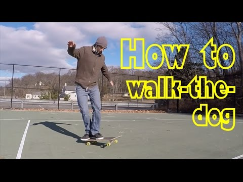 2.4: Walk-the-Dog - Freestyle Skateboarding Lessons
