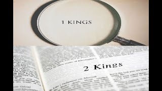1 & 2 Kings Overview