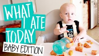 WHAT I ATE TODAY | 9 MONTH OLD BABY EDITION | BABY LED WEANING