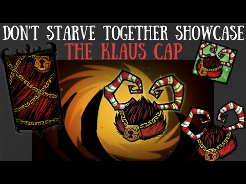 Don't Starve Together Showcase: The Klaus Cap Collection
