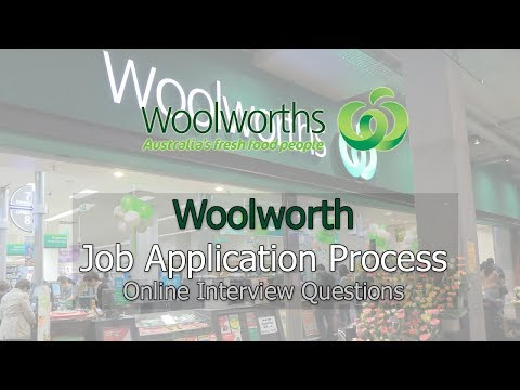 Woolworth Job Application Process - Interview Questions 2019