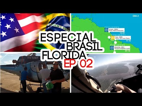 TRASLADO ESPECIAL BRASIL A FLORIDA DE HELICÓPTERO - WEB SERIE #EP02