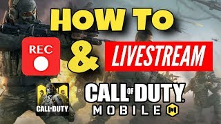 How To Stream & Record COD Mobile Videos | Call of Duty Mobile