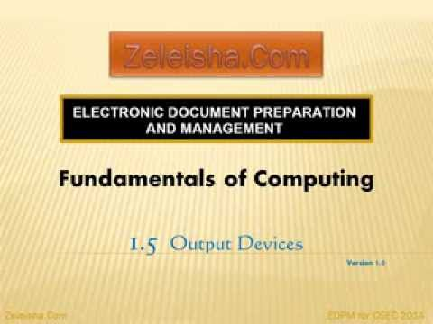 EDPM 1 5 Output Devices  CXC \ CSEC