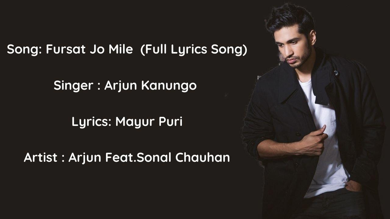 Download Fursat Jo Mile (Full Lyrical Song)   Arjun Kanungo Feat. Sonal Chauhan