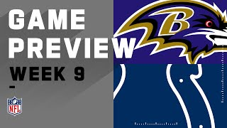 Baltimore Ravens vs. Indianapolis Colts | NFL Week 9 Game Preview