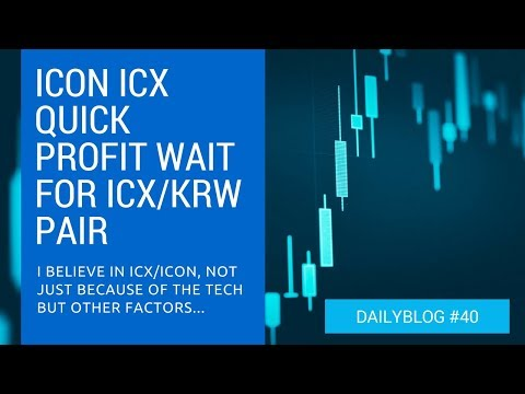 Make Profit On ICX/ICON When ICX/KRW Pair Opens - Daily Blog 40