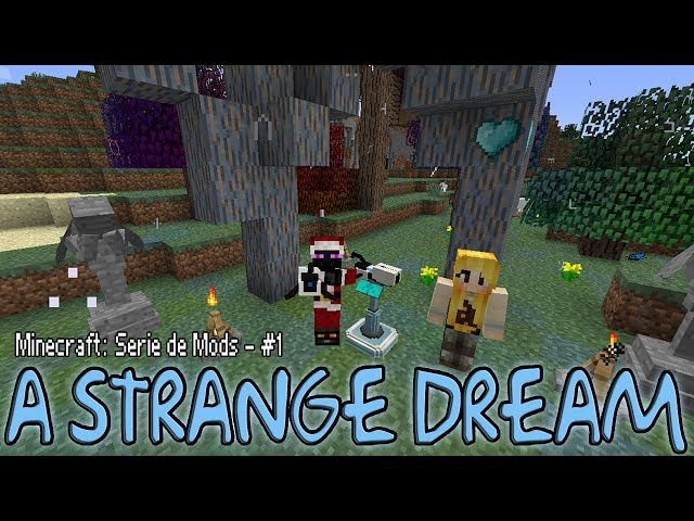 Minecraft: A Strange Dream - Episodio #1 -