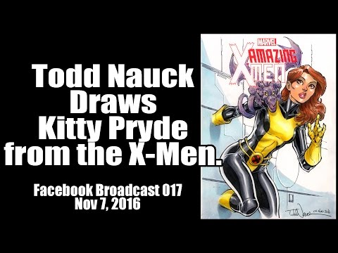 Todd Nauck Draws Kitty Pryde: Color Art. Facebook broadcast.