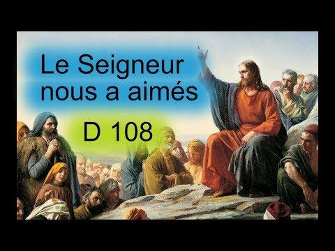 Le Seigneur nous a aimés (D 108)- (chant liturgique) - Karaoké N°232