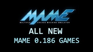 All new MAME 0.186 games
