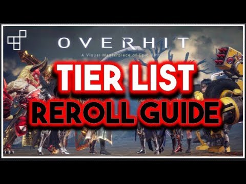[OVERHIT] Tier List and How to 1min Reroll! Easy SSR!