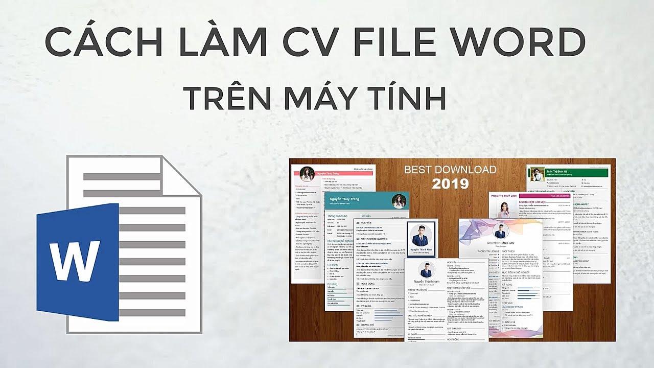 Hướng dẫn cách làm CV xin việc file Word trên máy tính