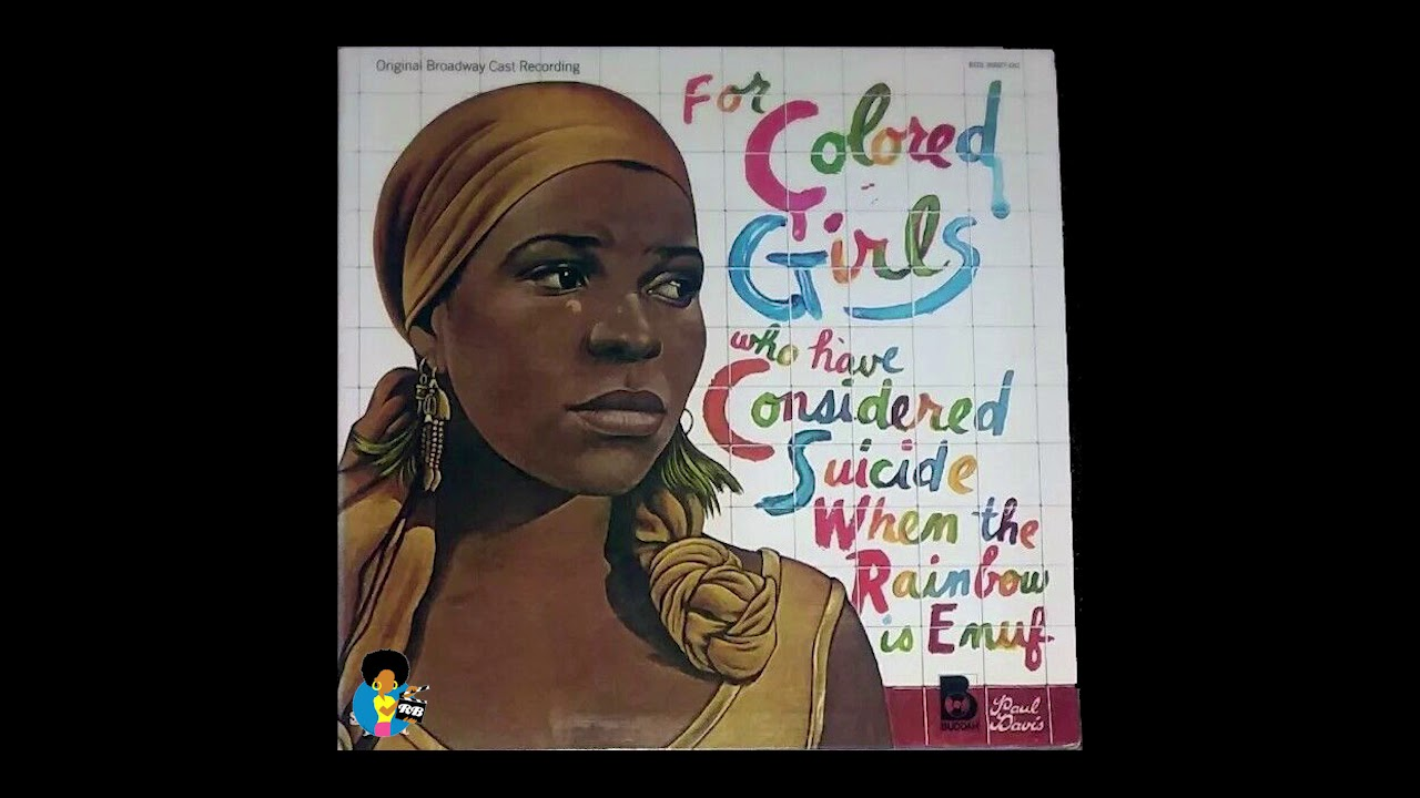 For Colored Girls Who Have Considered Suicide (1976) | Broadway Cast Recording