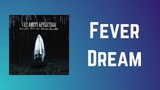 The Amity Affliction - Fever Dream (Lyrics)