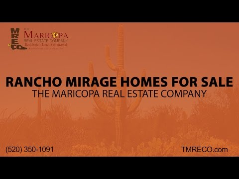 Rancho Mirage Homes for Sale | The Maricopa Real Estate Company