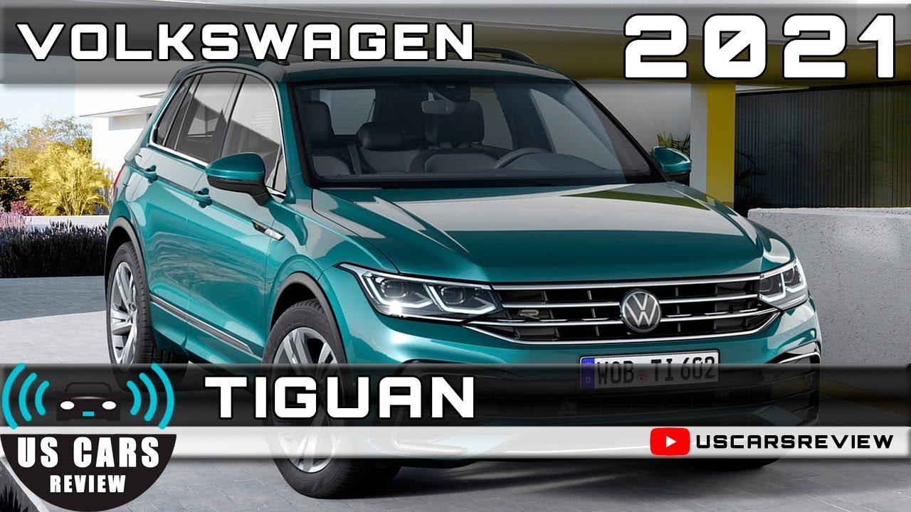 2021 VOLKSWAGEN TIGUAN Review Release Date Specs Prices ...