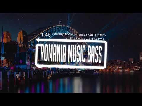 DJ Snake, J Balvin & Tyga - Loco Contigo (Limitless & Kybba Remix) (Bass Boosted)