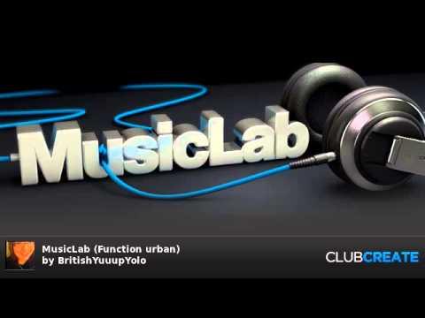 MusicLab (Function urban) by BritishYuuupYolo