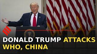 Trump terminates US relation with WHO, attacks China for 'Wuhan virus', Hong Kong