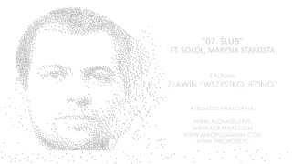 07. Zjawin ft. Sokół, Marysia Starosta - Ślub