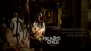 Video Haunted Child - Horror Full Movie | Hindi Movies 2015 Full Movie HD download MP3, 3GP, MP4, WEBM, AVI, FLV Januari 2018
