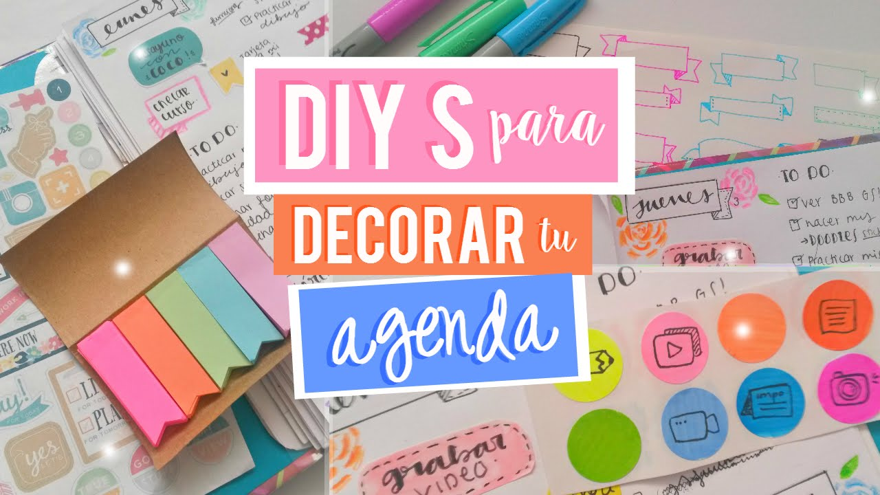 Diys para decorar tu agenda 2 scrap more youtube - Como decorar una agenda ...