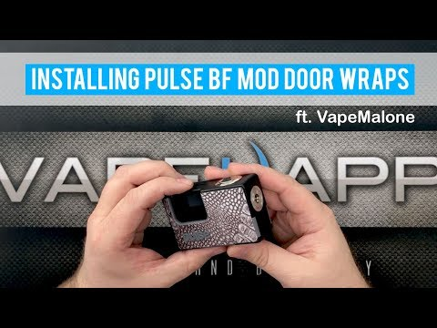 How To Install the Pulse BF Box Mod Door Wraps by Vandy Vape ft. VapeMalone
