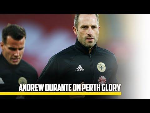 MEDIA | Andrew Durante on Perth Glory