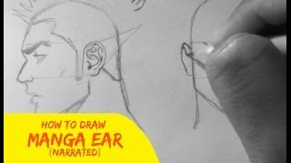 How To Draw Manga: Ears (Easy, Narrated Tutorial)