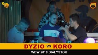 bitwa DYZIO vs KORO # WBW 2018 Białystok (1/4) # freestyle battle