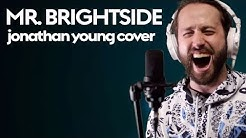 Mr. Brightside - THE KILLERS (Jonathan Young Cover)