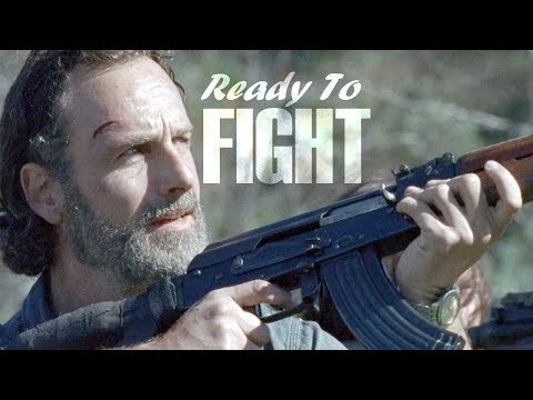 Rick Grimes Tribute    Ready To Fight [TWD]
