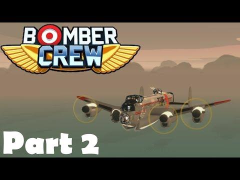 Bomber Crew (Part 2) - Bombing U-Boats & Ammo Dumps