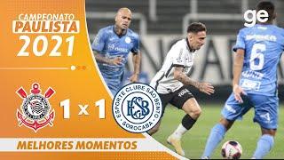 CORINTHIANS 1 X 1 SÃO BENTO | 최고의 순간 | 7 차 파울리스타 2021 | ge.globo