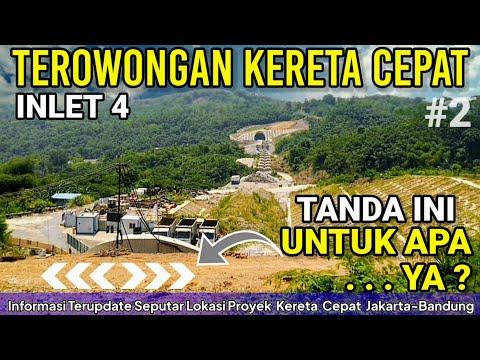 Tunnel Inlet, Proyek Jalur U0026 Terowongan Kereta Cepat Jakarta Bandung KCIC KCJB 2021