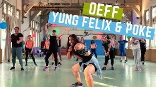 OEFF - Yung Felix & Poke | Zumba