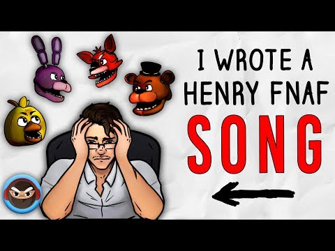 My FNAF Henry Song called