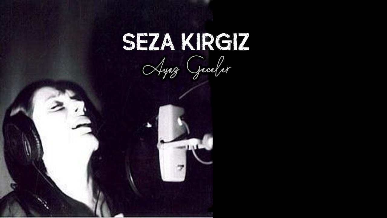 Seza Kırgız - Geceler (Official Video)