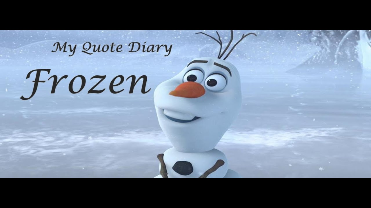 My Quote Diary: Quotes From Frozen Movie
