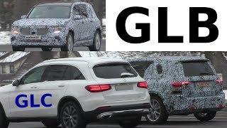 Mercedes Erlkönig GLB 2019 Größenvergleich mit GLC - size comparison GLB/GLC 4K SPY VIDEO