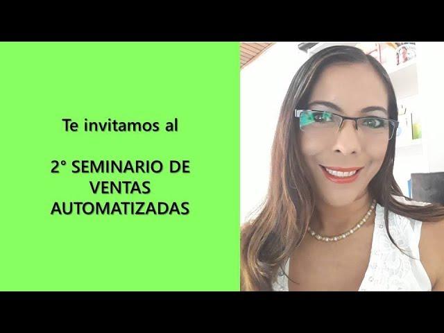 VENTAS AUTOMATIZADAS - INVITACIÓN AL SEGUNDO SEMINARIO