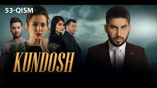 Kundosh (o'zbek serial)   Кундош (узбек сериал) 53-qism