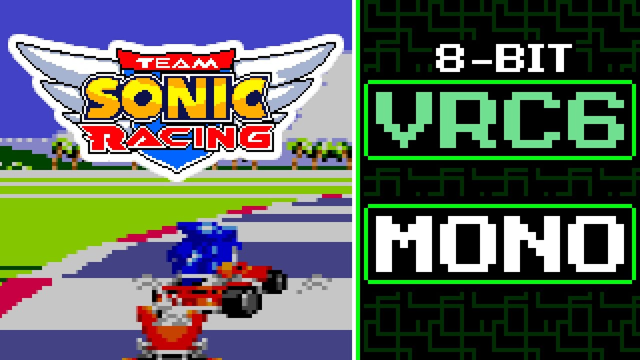 Green Light Ride(Full) - Team Sonic Racing [8-Bit Remix,VRC6]