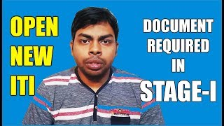 Document Required in Stage- I for Online Application to Open New ITI College || Affiliation of ITIs